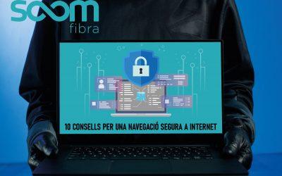 10 CONSELLS PER UNA NAVEGACIÓ SEGURA A INTERNET